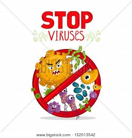 Stop viruses symbol. Cartoon viruses characters vector illustration on white background. Cute fly germ viruses infection vector. Funny micro bacteria characters. Microbe, Pathogen. Viruses icon. Funny isolated viruses characters. Different colorful virus poster
