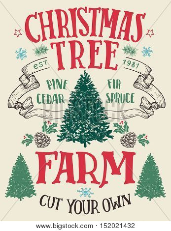 Christmas tree farm cut your own. Hand-lettering vintage sign with hand-drawn christmas trees