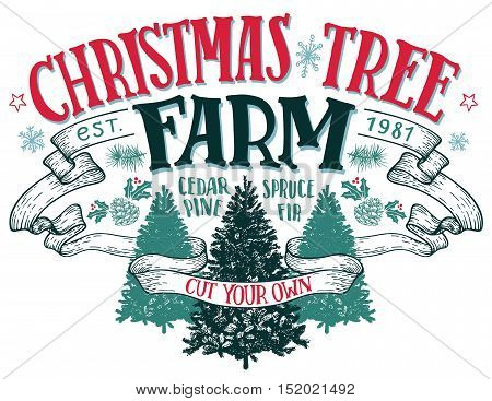 Christmas tree farm cut your own. Hand-lettering vintage sign with hand-drawn christmas trees isolated on white background