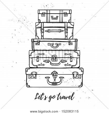 Hand Drawn Vector Illustration - Let's Go Travel. Fashion Suitcases And Bags Stacked. Trip To World.