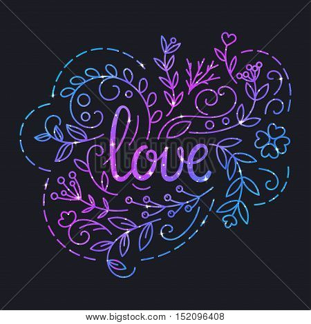 Love Text Poster with Lettering and Space Texture. Glowing Stars Effect. Party Card. Colorful Design. Vector Illustration.