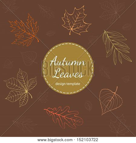 Autumn leaves design template with copy space on brown background.