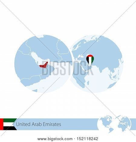 United Arab Emirates On World Globe With Flag And Regional Map Of Uae.