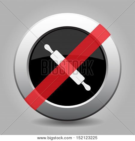gray chrome button with no rolling pin - banned icon