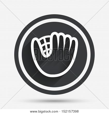 Baseball glove or mitt sign icon. Sport symbol. Circle flat button with shadow and border. Vector
