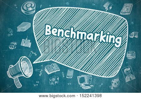 Speech Bubble with Phrase Benchmarking Doodle. Illustration on Blue Chalkboard. Advertising Concept. Benchmarking on Speech Bubble. Cartoon Illustration of Shrieking Megaphone. Advertising Concept.