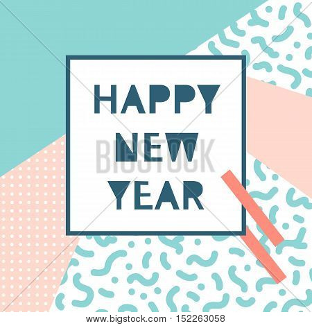 Hand Drawn Vector Illustration - Happy New Year In The Style Of 80's. Pattern With Geometric Element