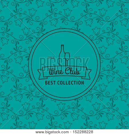Wine club best collection turqiouse card with floral pattern. Vector illustration