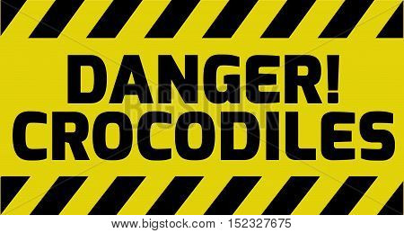 Danger Crocodiles Sign