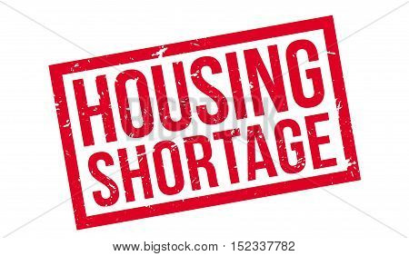 Housing Shortage Rubber Stamp