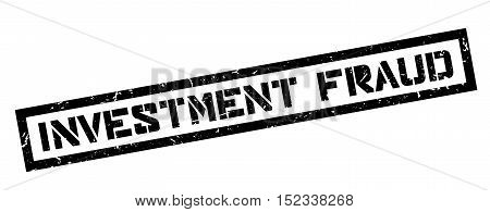 Investment Fraud Rubber Stamp