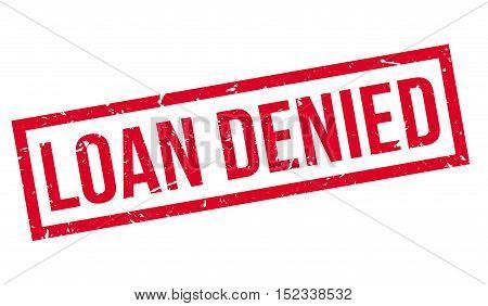 Loan Denied Rubber Stamp