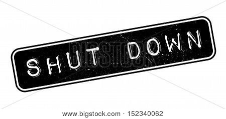 Shut Down Rubber Stamp