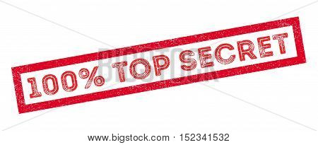 100 Percent Top Secret Rubber Stamp