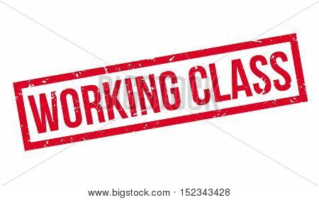 Working Class Rubber Stamp
