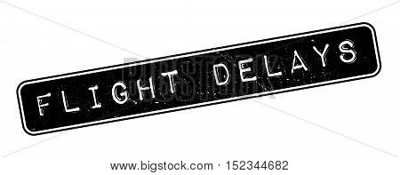 Flight Delays Rubber Stamp