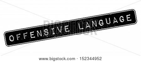 Offensive Language Rubber Stamp