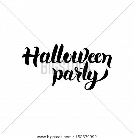 Halloween Party Handwritten Lettering. Vector Illustration of Ink Brush Calligraphy Isolated over White Background. Hand Drawn Cursive Text.
