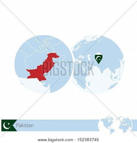 Pakistan On World Globe With Flag And Regional Map Of Pakistan.