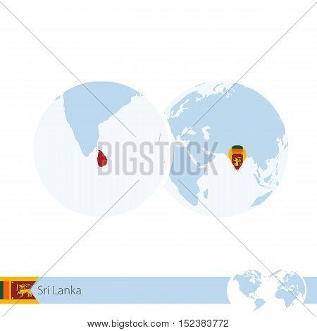 Sri Lanka On World Globe With Flag And Regional Map Of Sri Lanka.