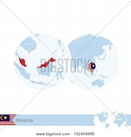 Malaysia On World Globe With Flag And Regional Map Of Malaysia.