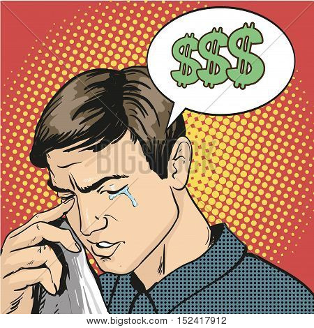 Man in stress and crying. Vector illustration in comic retro pop art style. Business failure concept.