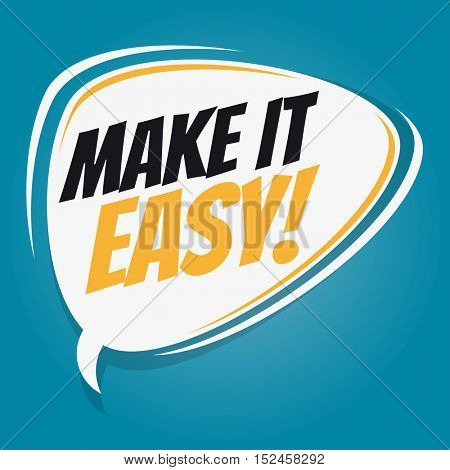 make it easy retro speech balloon