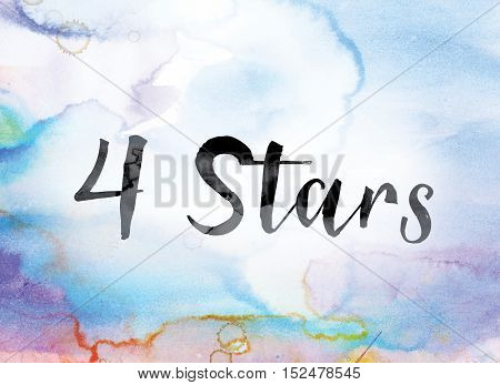 4 Stars Colorful Watercolor And Ink Word Art