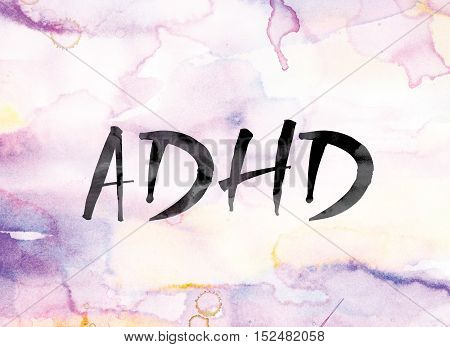 Adhd Colorful Watercolor And Ink Word Art