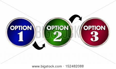 Options 1 2 3 One Two Three Choice Best Decision 3d Illustration