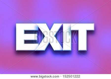 Exit Concept Colorful Word Art