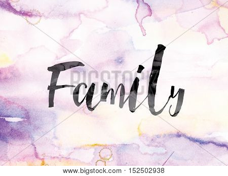 Family Colorful Watercolor And Ink Word Art