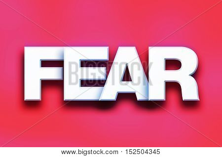 Fear Concept Colorful Word Art