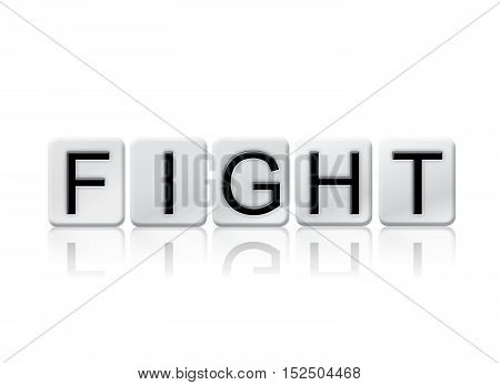 Fight Isolated Tiled Letters Concept And Theme