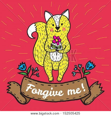 Forgiveness card with fox. Vector illustrated card.