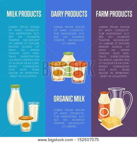 Farm dairy products vertical flyers with different milk composition isolated vector illustrations. Nutritious and healthy products. Organic farmers food. Organic food and dairy product concept. Milk product icon. Cartoon dairy product. Dairy icon.