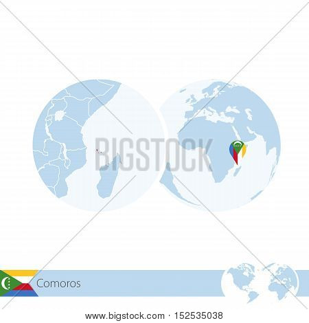 Comoros On World Globe With Flag And Regional Map Of Comoros.
