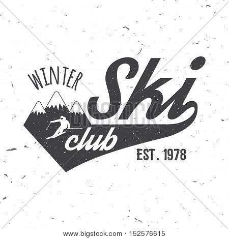 Ski club concept with skier who skiing downhill in high mountains. Vector ski club retro badge. Concept for shirt, print, seal or stamp. Ski club typography design- stock vector. Family vacation, activity or travel.