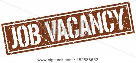 job vacancy. stamp. square grunge vintage isolated. sign