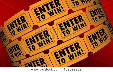 Enter to Win Tickets Contest Raffle Drawing Lottery Chance 3d Illustration