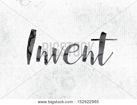 Invent Concept Painted In Ink