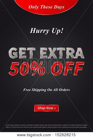 Banner Get Extra 50 percent vector illustration on black background. Poster Get Extra creative concept for websites retail stores advertising. Banner layout Get Extra A4 size ready to print.