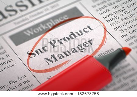 Snr Product Manager - Jobs Section Vacancy in Newspaper, Circled with a Red Marker. Blurred Image with Selective focus. Hiring Concept. 3D Illustration.