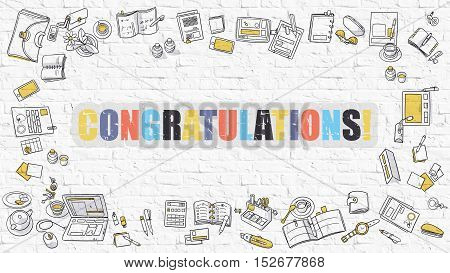 Congratulations. Multicolor Inscription on White Brick Wall with Doodle Icons Around. Modern Style Illustration with Doodle Design Icons. Congratulations on White Brickwall Background.
