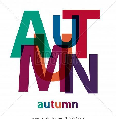 Vector autumn. Isolated confused broken colorful text