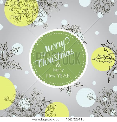 Hand drawn mistletoe. Vintage vector background. Romantic Christmas illustration. Greeting card with holly berry and mistletoe .Winter template.