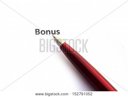 Bonus with pen isolated on white background.
