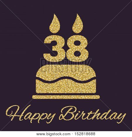 The birthday cake with candles in the form of number 38 icon. Birthday symbol. Gold sparkles and glitter Vector illustration