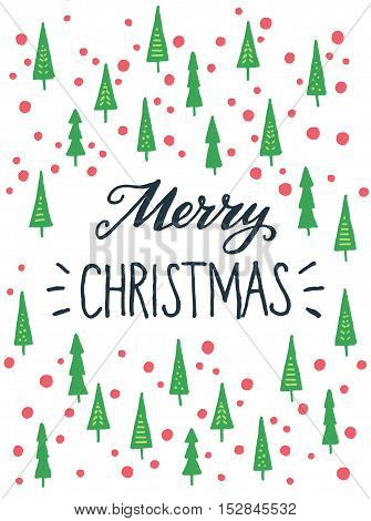 Merry Christmas lettering with hand drawn childish fir trees and snow on white background. Great design elements for invitation or greeting card holiday poster or event flyer.