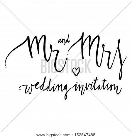 Mr and mrs. Black and white lettering. Decorative letter. Vintage illustration
